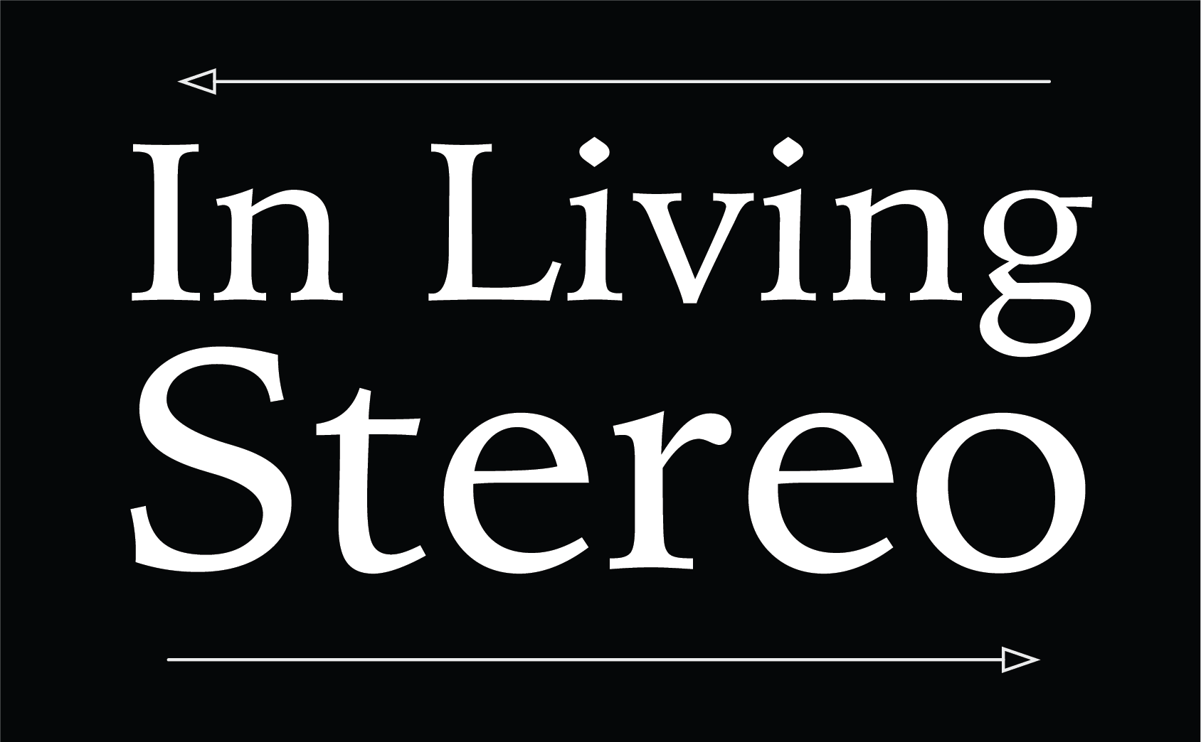 In Living Stereo ltd.